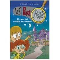 LOS BUSCAPISTAS 1: El caso del castillo encantado.