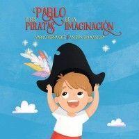PABLO Y LOS PIRATAS DE LA IMAGINACIÓN
