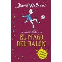 LA INCREIBLE HISTORIA DEL MAGO DEL BALÓN