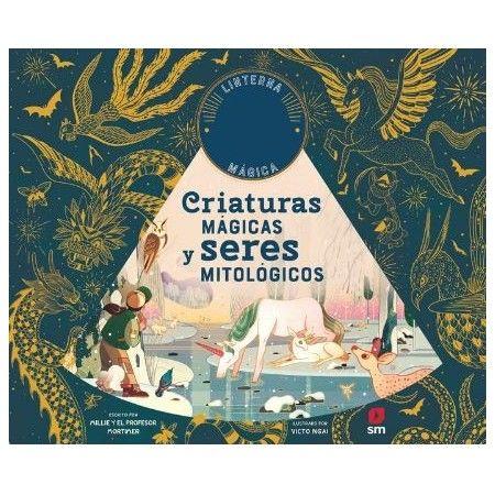 CRIATURAS MÁGICAS Y SERES MITOLOGICOS