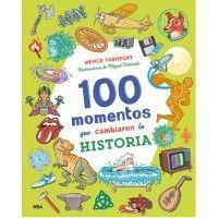 100 MOMENTOS QUE CAMBIARON LA HISTORIA
