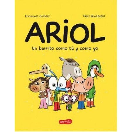 ARIOL. UN BURRITO COMO TU Y COMO YO