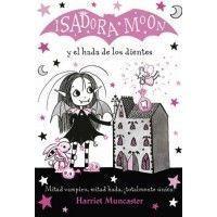 ISADORA MOON 10 Y EL HADA DE LOS DIENTES