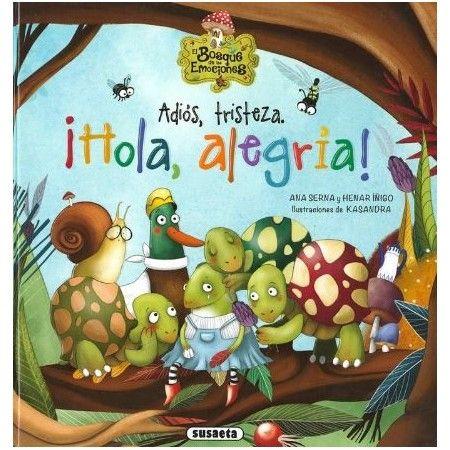 ADIÓS TRISTEZA ¡HOLA ALEGRÍA!