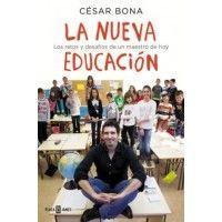 LA NUEVA EDUCACIÓN (César Bona)