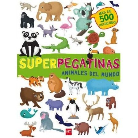 ANIMALES DEL MUNDO. SUPERPEGATINAS