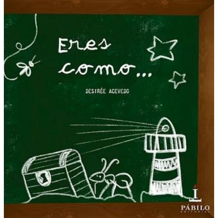 ERES COMO... (Desirée Acevedo)