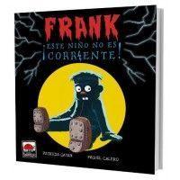 FRANK ¡ESTE NIÑO NO ES CORRIENTE!
