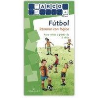 MINI ARCO. Fútbol, razonar con lógica