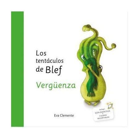 LOS TENTÁCULOS DE BLEF. La vergüenza