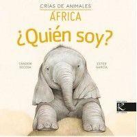 ¿QUIÉN SOY? CRIAS DE ANIMALES AFRICA