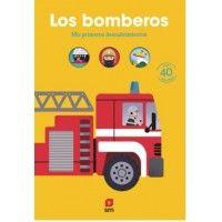 LOS BOMBEROS. Mis primeros descubrimientos