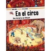 EN EL CIRCO. Una historia en dibujos
