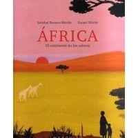 ÁFRICA. EL CONTINENTE DE LOS COLORES