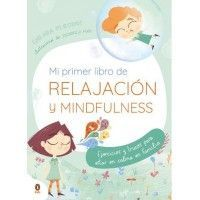MI PRIMER LIBRO DE RELAJACION Y MINDFULNESS