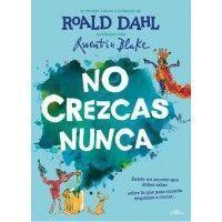 NO CREZCAS NUNCA (Roald Dahl)