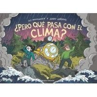 ¿PERO QUÉ PASA CON EL CLIMA? (Cómic)