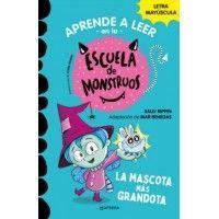 LA MASCOTA MÁS GRANDOTA. Aprende a leer en la escuela de monstruos