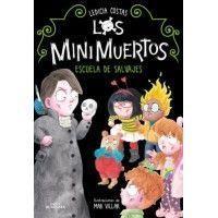 LOS MINIMUERTOS 3. Escuela de salvajes