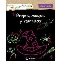BRUJAS MAGOS Y VAMPIROS. Mi libro mágico de dibujo