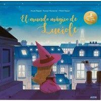EL MUNDO MÁGICO DE LUCIOLE (libro luminoso)