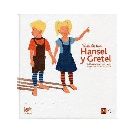 Erase dos veces Hansel y Gretel