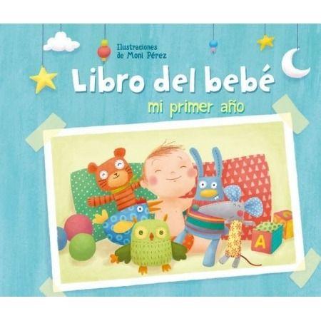 Libro del bebé. Mi primer año