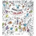 Batallas de colores. Un libro para jugar con Herve Tullet