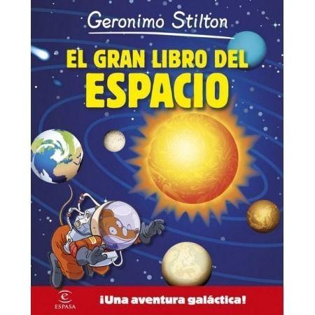El gran libro del espacio (Gerónimo Stilton)