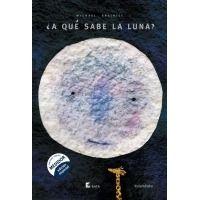 A qué sabe la luna ( Edición B.A.T.A.)