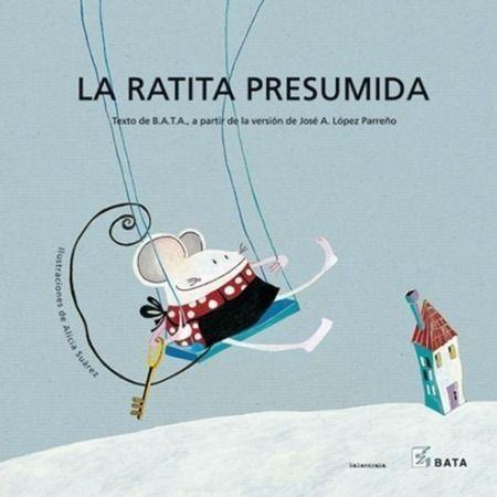 La ratita presumida (Edición B.A.T.A.)