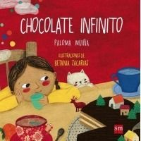 Chocolate infinito. Cuento Chocolate infinito