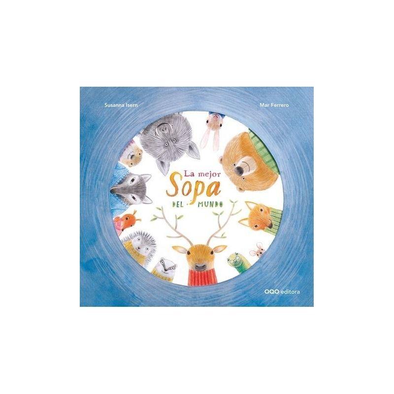 la mejor sopa del mundo libro de oqo editora 9788498715279