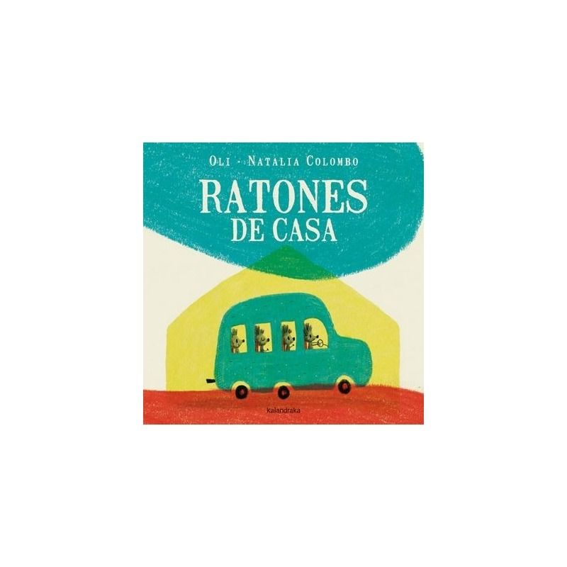 Ratones de casa libro de la editorial kalandraka - Ratones en casa eliminar ...