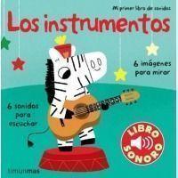 Mi primer libro de sonidos. Los instrumentos