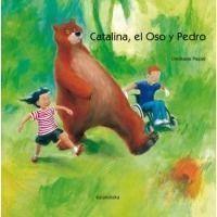 Catalina, el oso y Pedro