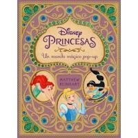 Disney Princesas: Un mundo mágico pop-up