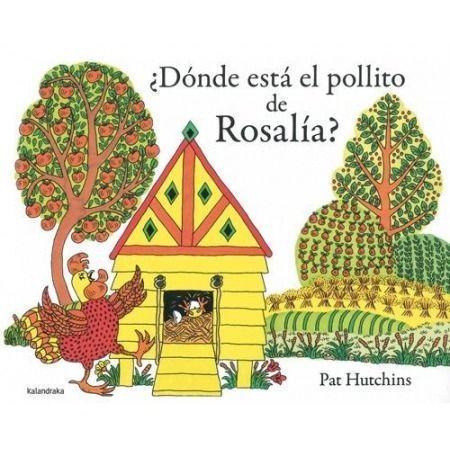 ¿Dónde está el pollito de Rosalía?
