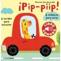 ¡Pip, piip! Mi primer libro de sonidos