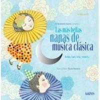 Las más bellas nanas de música clásica (+CD)