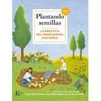 Plantando semillas. Práctica del Mindfulness con niños