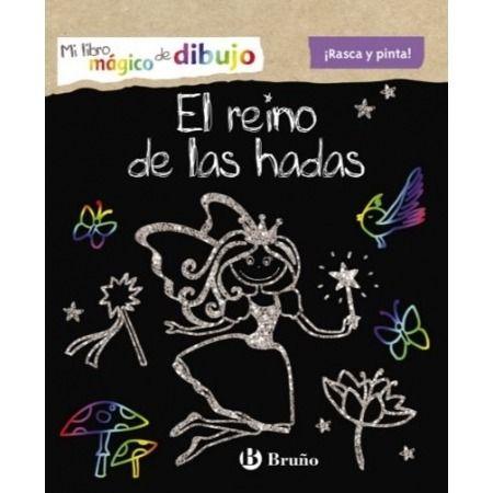 Mi libro mágico de dibujo. El reino de las hadas