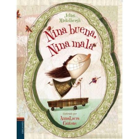 Nina buena, Nina mala