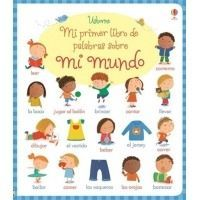 Mi primer libro de palabras sobre mi mundo