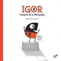 Igor. Campeón de los minijuegos
