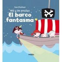 Mili y los piratas 2. El barco fantasma