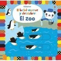 El zoo. El bebé mueve y descubre