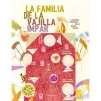 La familia de la vajilla impar (V Premio Álbum Ilustrado 2016)