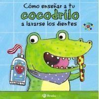 Cómo enseñar a tu cocodrilo a lavarse los dientes