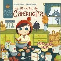 Las diez cestas de Caperucita